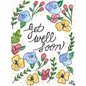 Get Well Soon (NEW)